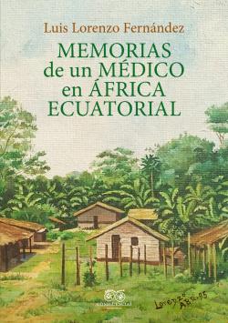 Memorias de un médico en África ecuatorial