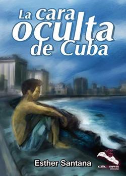 LA CARA OCULTA DE CUBA