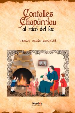 Contalles en Chapurriau al racó del foc