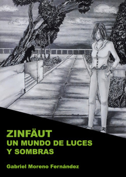 Zinfäut. Un mundo de luces y sombras