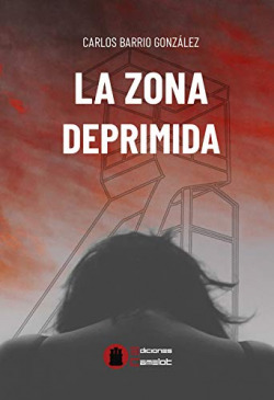 LA ZONA DEPRIMIDA