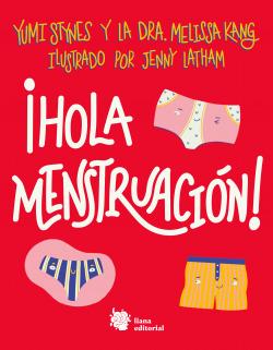 ¡Hola menstruación!