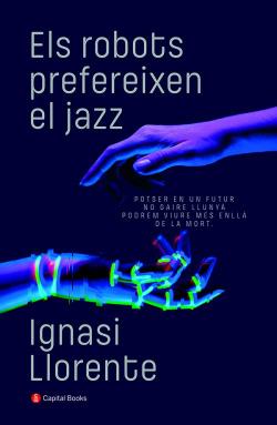 Els robots prefereixen el jazz
