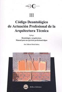 CÓDIGO DEONTOLÓGICO DE ACTUACIÓN PROFESIONAL ARQUITECTURA...