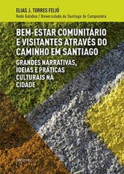 BEM-ESTAR COMUNITÁRIO E VISITANTES ATRAVÉS DO CAMINHO EM SANTIAGO