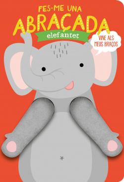 Fes-me una abraúada elefantet