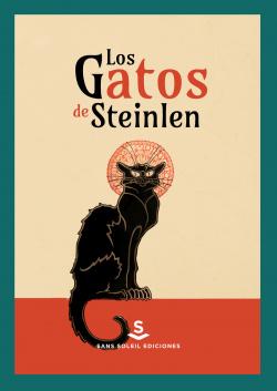 Los gatos de Steinlen