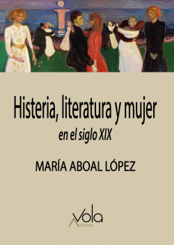 Histeria, literatura y mujer en el siglo XIX