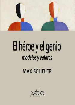 El héroe y el genio û modelos y valores
