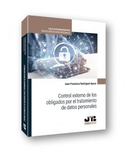 Control externo de los obligados por el tratamiento de datos personales