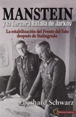 Manstein y la Tercera Batalla de Járkov