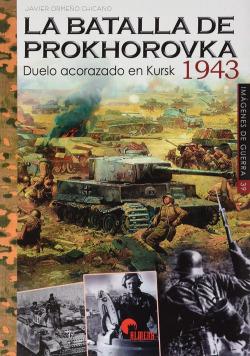 LA BATALLA DE PROKHOROVKA 1943