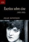 Escritos sobre cine (1921-1953)