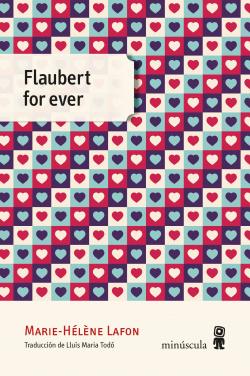 Flaubert for ever