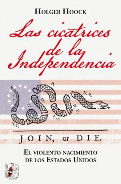 Las cicatrices de la independencia