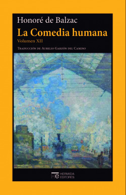 La Comedia humana. Volumen XII