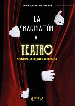 La imaginación al teatro