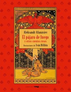 El pÃíjaro de fuego y otros cuentos rusos