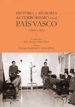 Historia y memoria del terrorismo en el País Vasco