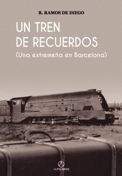 Un tren de recuerdos