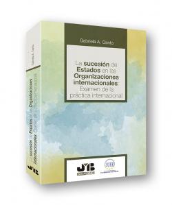 La sucesión de estados en las organizaciones internacionales: exa