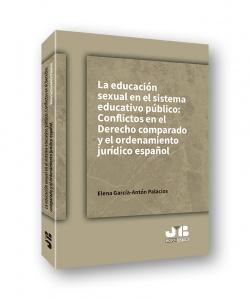 La educación sexual en el sistema educativo público: conflictos en el Derecho comparado y el ordenamiento jurídico español