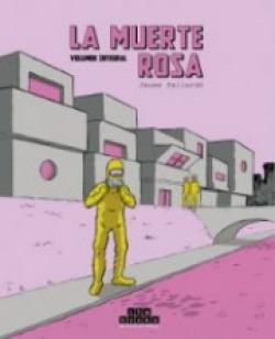 LA MUERTE ROSA. VOLUMEN INTEGRAL
