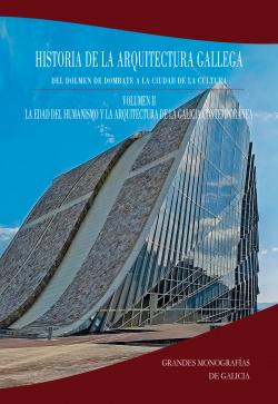 Historia de la Arquitectura Gallega. Volumen 2
