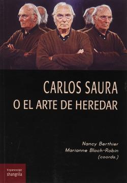 Carlos Saura o el arte de heredar
