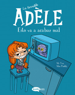 La terrible Adèle Vol.1 Esto va a acabar mal