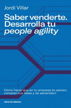 Saber venderte, desarrolla tu people agility