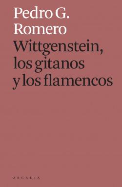 Wittgenstein, los gitanos y los flamencos