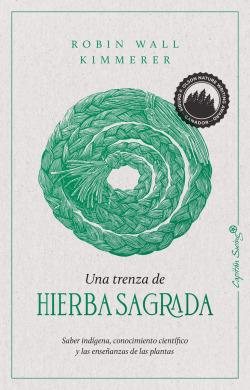 Una trenza de hierba sagrada