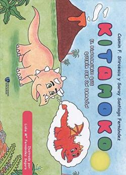 Kitamoko. El dinosaurio que quería ser un dragón