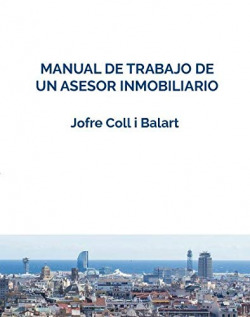 MANUAL DE TRABAJO DE UN ASESOR INMOBILIARIO