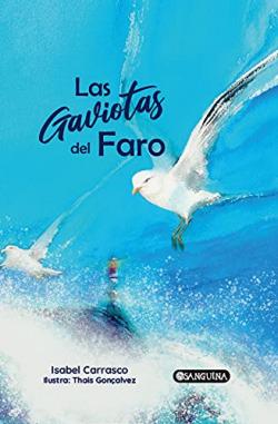 LAS GAVIOTAS DEL FARO