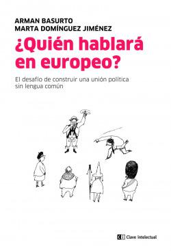 ¿Quién hablará en europeo?