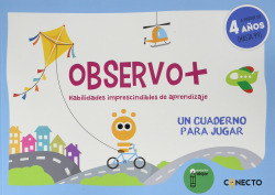 Observo+ Habilidades imprescindibles de aprendizaje (4 años)