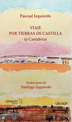Viaje por tierras de Castilla (y Cantabria)