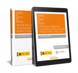 Retos del derecho a la salud y de la salud pública en el siglo XXII (Papel + e-book)