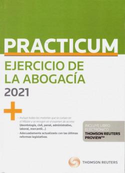 Practicum Ejercicio de la abogacía 2021 (Papel + e-book)