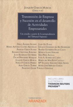 TRANSMISIÓN DE EMPRESA Y SUCESIÓN EN EL DESARROLLO DE ACTIVIDADES EMPRESARIALES (DÚO)