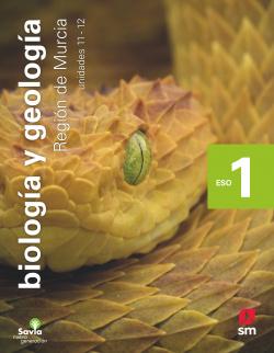 Biología y geología. 1 ESO. Savia Nueva Generación. Murcia