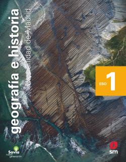 Geografía e historia. 1 ESO. Savia Nueva Generación. Madrid
