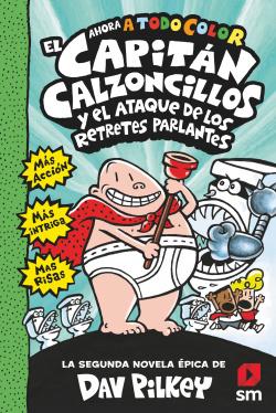 EL CAPITAN CALZONCILLOS Y EL ATAQUE RETRETES PARLANTES
