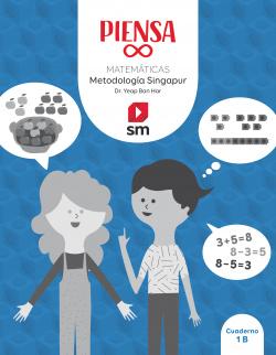 Piensa [infinito]. Metodología Singapur. 1 Primaria. Cuaderno