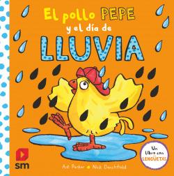 El pollo Pepe y el día de lluvia
