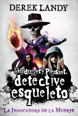 Detective Esqueleto: La Invocadora de la Muerte