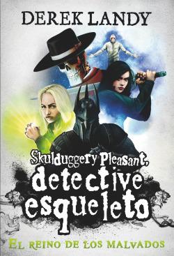 Detective esqueleto: El reino de los malvados