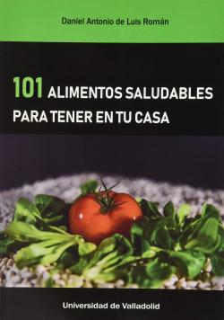 101 ALIMENTOS SALUDABLES PARA TENER EN TU CASA